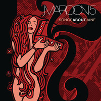 Maroon 5 - Songs About Jane (Explicit)