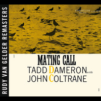 Tadd Dameron / John Coltrane - Mating Call [RVG Remaster]