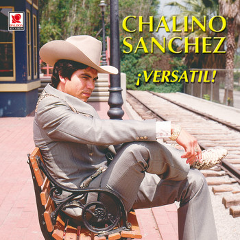 Chalino Sanchez - Versatil
