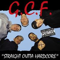 Good Clean Fun - Straight Outta Hardcore