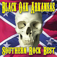 Black Oak Arkansas - Southern Rock Best (Re-Recorded Versions)