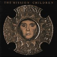 The Mission - Children (Reissued With Bonus Tracks)