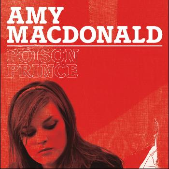 Amy MacDonald - Poison Prince (Lo -Fi Acoustic Version)