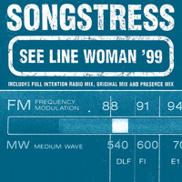 Songstress - See Line Woman