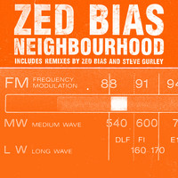 Zed Bias - Neighbourhood