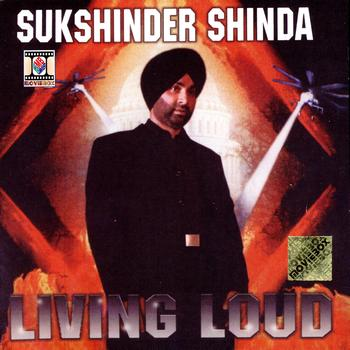 Sukshinder Shinda - Living Loud