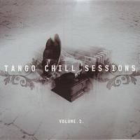 Various Artists - Music Brokers - Tango Chill Sessions Vol. 2