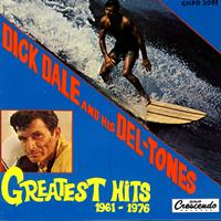 Dick Dale and his Del-Tones - Greatest Hits 1961 - 1976