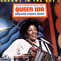 Queen Ida & Her Zydeco Band - Caught In The Act