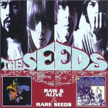 The Seeds - Raw & Alive