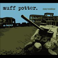 Muff Potter - Steady Fremdkörper