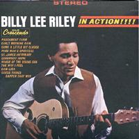 Billy Lee Riley - Billy Lee Riley - In Action!