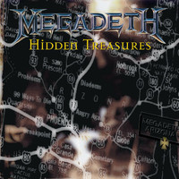 Megadeth - Hidden Treasures (Explicit)