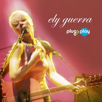 Ely Guerra - Plug And Play