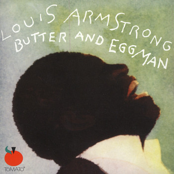 Louis Armstrong - Butter And Eggman