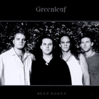Greenleaf - Deep Roots
