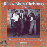 Various Artists - Document Records - Blues, Blues Christmas (1925-1955)