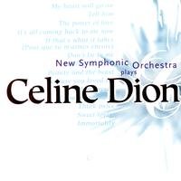 New Symphonic Orchestra - Plays Celion Dion