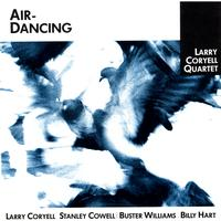 Larry Coryell Quartet - Air Dancing