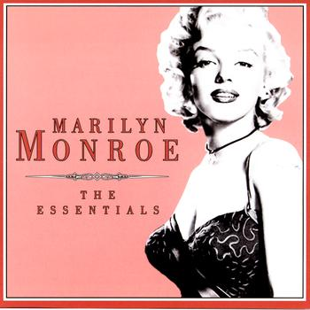 Marilyn Monroe - The Essentials