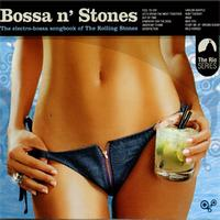 Various Artists - Bossa N' Stones