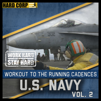 The U.S. Navy - Workout to the Running Cadences U.S. Navy, Vol. 2
