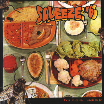 Squeeze#6 - Lunch Rock
