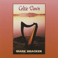 Mark Bracken - Celtic Dawn