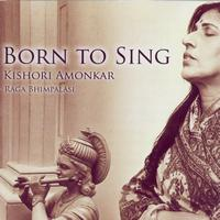 Kishori Amonkar - Born To Sing