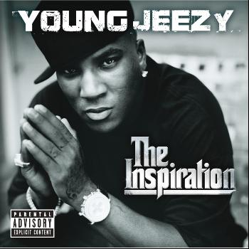 Young Jeezy - The Inspiration (Explicit)