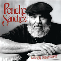 Poncho Sanchez - Raise Your Hand