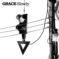 Grace - Slowly (Live At The Water Rats)