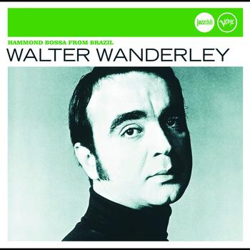 Walter Wanderley - Hammond Bossa From Brasil (Jazz Club)