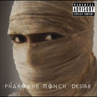 Pharoahe Monch - Desire (Explicit Version)