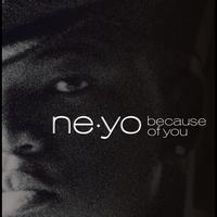 Ne-Yo - Because Of You (int'l ECD Maxi)