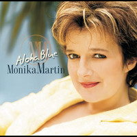 Monika Martin - Aloha Blue (e-single incl. medley)