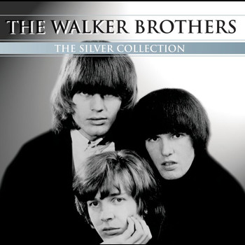 The Walker Brothers - The Silver Collection