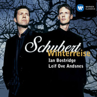 Ian Bostridge/Leif Ove Andsnes - Schubert: Winterreise