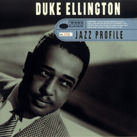 Duke Ellington - Jazz Profile: Duke Ellington