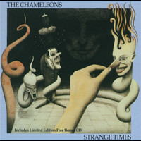 The Chameleons UK - Strange Times (Incl. Bonus CD)