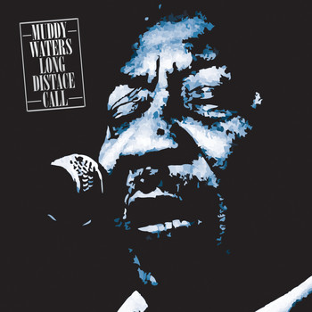 Muddy Waters - Muddy Waters Long Distant Call
