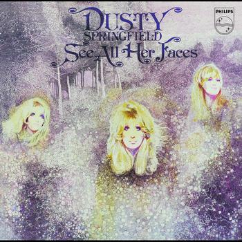 Dusty Springfield - See All Her Faces (2001 Remastered Version)