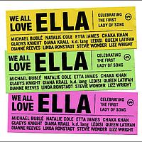 Various Artists - We All Love Ella: Celebrating The First Lady Of Song (Intl Version)