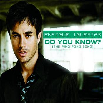 Enrique Iglesias - Do You Know? (The Ping Pong Song) (International Version)