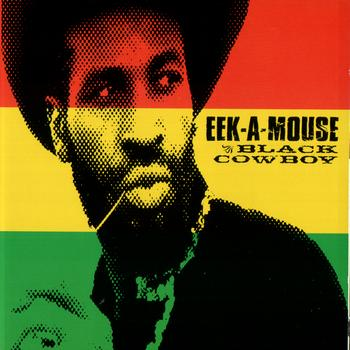 Eek-A-Mouse - Black Cowboy