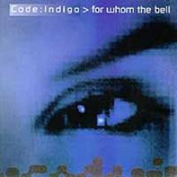 Code Indigo - For Whom the Bell