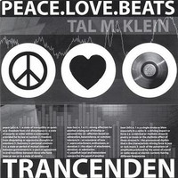 Trancenden - Peace Love Beats