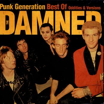 The Damned - Punk Generation: Best Of The Damned - Oddities & Versions