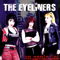 The Eyeliners - No Apologies