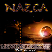 "NAZCA - ""Movie Experience"" Pan Flute Songs"